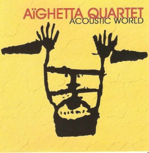 Aïguetta Quartett - Acoustic World