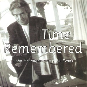 Time Remembered - John McLaughlin : Aïghetta Quartett (POLYGRAM 519 861-2:1993)